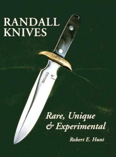 Randall Knives: Rare, Unique, & Experimental Book~knife~NEW HARDCOVER!