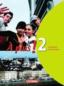 A-plus-Ausgabe-2004-Band-2-Schuelerbuch-Franzoesisch-fuer-Gymnasien-Neuwertig