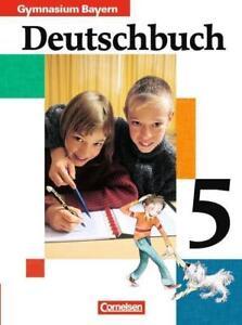 Deutschbuch 5. Schülerbuch. Bayern. Gymnasium. Neue Rechtschreibung von...