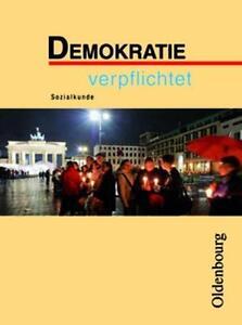 Demokratie verpflichtet, Ausgabe Realschule Bayer