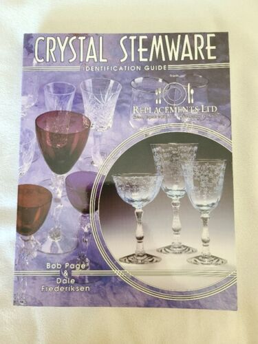 Crystal Stemware Identification Guide by Bob Page and Dale Frederiksen