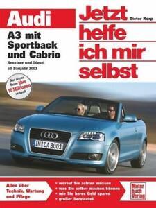 Diesel Ab 2003 Neu Cabrio Benzin Reparaturanleitung Audi A3 Mit Sportback 8p