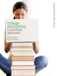 College Accounting: A Practical Approach 11/E CA w/ MyLab Acc.