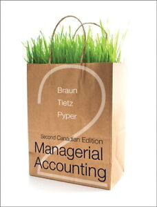 Managerial Accounting Braun