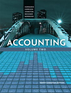 Accounting Volume Two by Ninth Canadian Edition