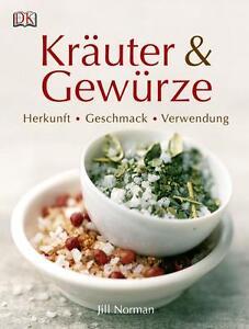 Jill Norman - Kräuter & Gewürze: Herkunft, Geschmack, Verwendung /4