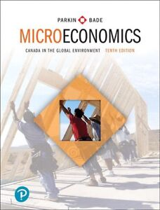 Microeconomics: Canada in the Global Environment 10E MyLab+eText