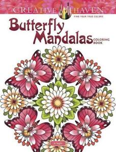 Creative Haven Butterfly Mandalas Coloring Book von Dianne Gaspas-Ettl (2017,...