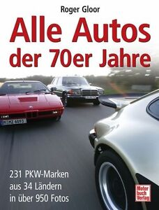 Alle Autos der 70er Jahre von Roger Gloor