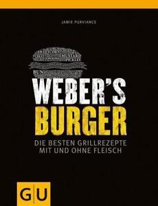 GU Ratgeber: WEBER'S BURGER ►►►ungelesen ° von Jamie Purviance ° Grillbibel