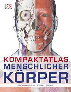 Kompaktatlas menschlicher Körper von Steve Parker (2014, Taschenbuch)