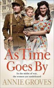 As Time Goes by von Annie Groves (2008, Taschenbuch)