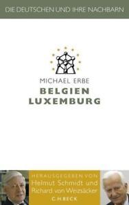 Belgien Luxemburg von Michael Erbe (2009, Gebundene Ausgabe) NEU und OVP