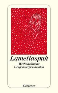Kampa, Daniel - Lamettaspuk: Gespenstische Weihnachtsgeschichten