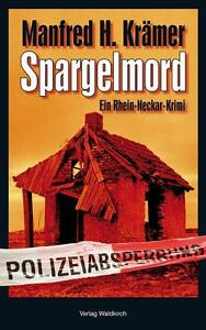 Spargelmord von Manfred H. Krämer (2011, Taschenbuch)