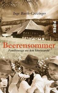 'Beerensommer': Familiensaga aus dem Schwarzwald von Inge Barth-Grözinger