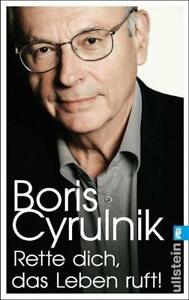 Rette dich, das Leben ruft! von Boris Cyrulnik (2015 Taschenbuch)