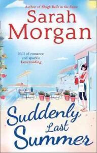 Suddenly, Last Summer von Sarah Morgan (2014, Taschenbuch)