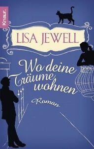 Wo deine Träume wohnen von Lisa Jewell