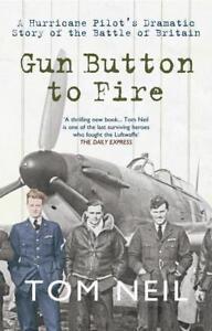 Gun Button to Fire von Tom Neil (2011, Taschenbuch)