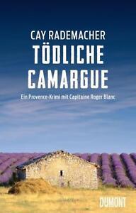 Toedliche-Camargue-von-Cay-Rademacher