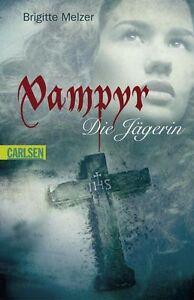 Vampyr - Die Jägerin von Brigitte Melzer (2010, Taschenbuch)
