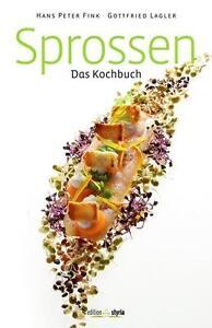 Sprossen von Hans Peter Fink und Gottfried Lagler (2014, Taschenbuch)