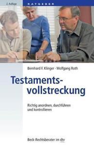 Testamentsvollstreckung Richtig anordnen..., dtv, Bernhard F. Klinger (2014, TB)