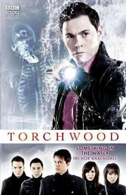 Torchwood - Something in the Water - HC 1st PRINT 2008