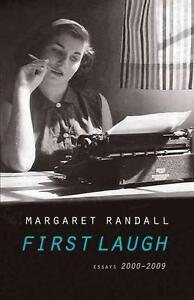 First Laugh: Essays, 2000-2009 von Margaret Randall (2011, Taschenbuch)