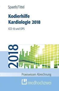 Kodierhilfe-Kardiologie-2018-von-Claudia-Tittel-und-Christoph-Spaeth-2018