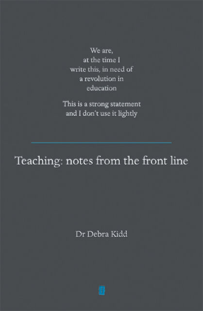 Teaching - Notes from the Frontline: We are, at the Time I Write This, in...