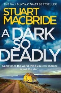 A-Dark-So-Deadly-von-Stuart-MacBride-2018-Taschenbuch