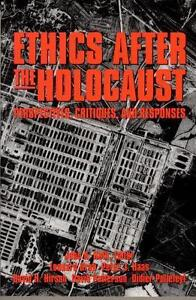 Ethics After the Holocaust (1999, Taschenbuch)