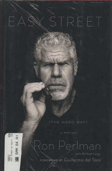 Ron Perlman Autographed Easy Street The Hard Way Signed Book AFTAL