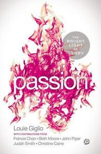 Passion: The Bright Light of Glory von Louie Giglio (2014, Taschenbuch)