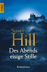 Des Abends eisige Stille von Susan Hill (2008, Taschenbuch)