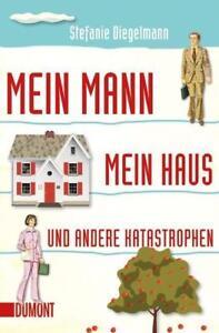 Mein Mann, mein Haus und andere Katastrophen von Stefanie Diegelmann, UNGELESEN