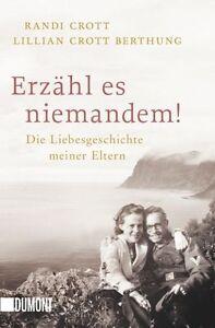Erzaehl-es-niemandem-von-Randi-Crott-und-Lillian-Crott-Berthung-2013
