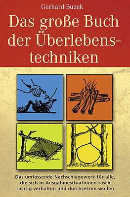 Das grosse Buch der Überlebenstechniken Gerhard Buzek