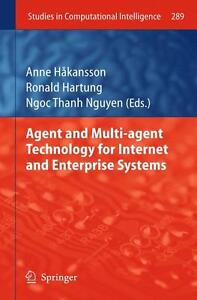* AGENT AND MULTI-AGENT TECHNOLOGY FOR INTERNET AND ENTER