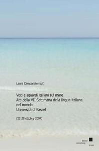 LAURA CAMPANALE - VOCI E SGUARDI ITALIANI SUL MARE