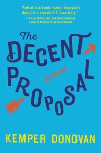 The Decent Proposal by Kemper Donovan