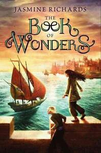 The Book of Wonders von Jasmine Richards (2012, Gebunden)