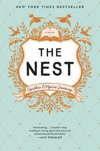 BRAND NEW book - The Nest by Cynthia D'Aprix Sweeney