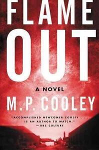 Flame Out von M. P. Cooley und Martha Cooley (2015, Gebunden)