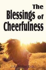 The Blessing of Cheerfulness von J. R. Miller (2011, Taschenbuch)