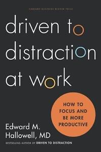 Driven to Distraction at Work von Ned Hallowell (2014, Gebunden)