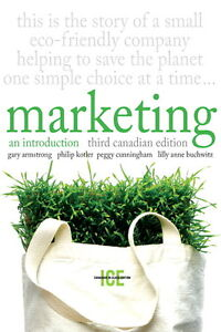 Marketing an Introduction (Marketing 301) - 3rd Canadian Edition