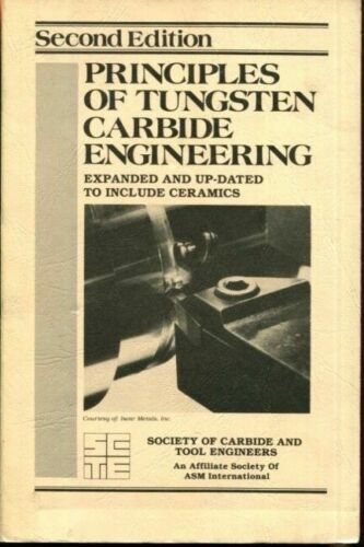Principles of Tungsten Carbide Engineering